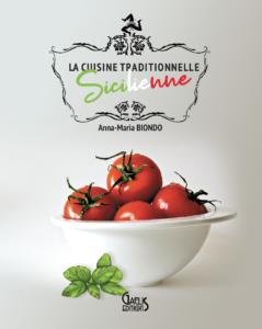 Cuisine traditionnelle Sicilienne-Anna Maria Biondo-Editions Gaelis