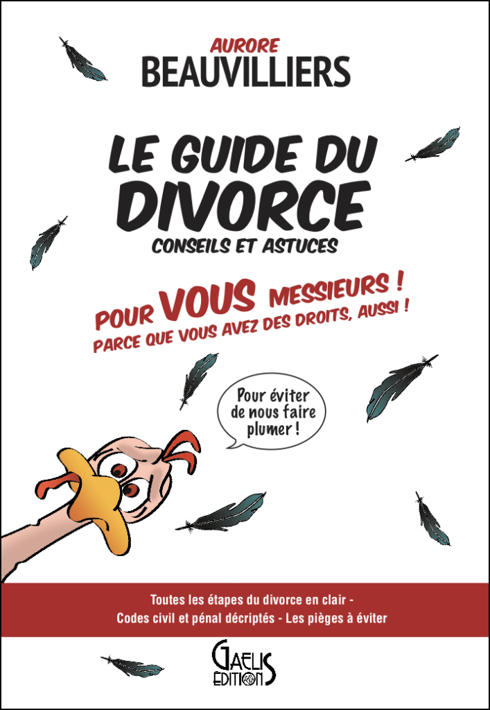 Le Guide du Divorce-Editions Gaelis-Aurore Beauvilliers-Guide pratique