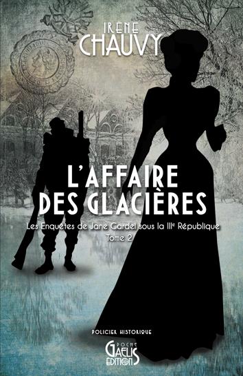 L'Affaires de Glacières-Irène Chauvy-Couverture Poche-Editions Gaelis