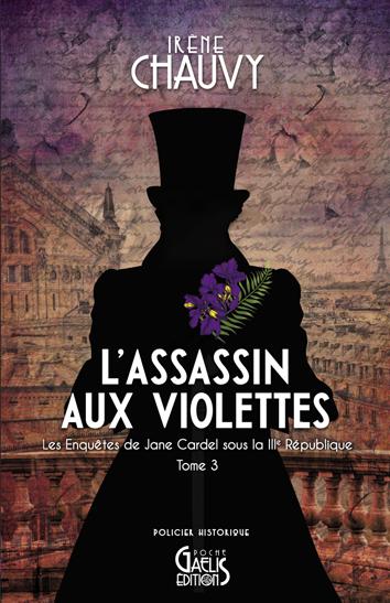 L'Assassin aux violettes-Irène Chauvy-Couverture Poche-Editions Gaelis