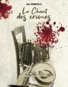 Le Chant des crimes-Marc Renneville- Gaelis Editons