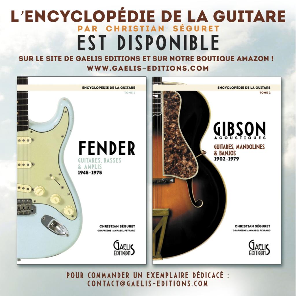 Encyclopédie de la guitare-tome 1 et 2- Christian Séguret-Gaelis-Editions