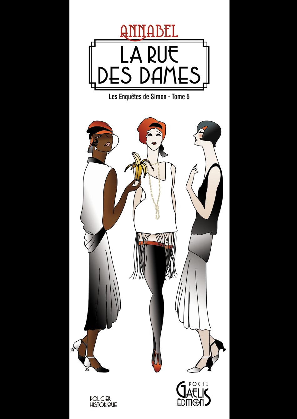 La Rue des Dames-Les Enquêtes de Simon-T5- Annabel-Gaelis Editions