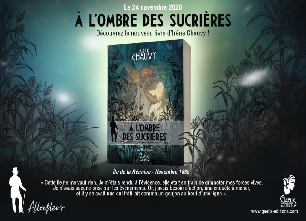 A l'Ombre des sucrières-Les Enquêts d'Hadrien Allonfleur-Tome 6-Gaelis Editions
