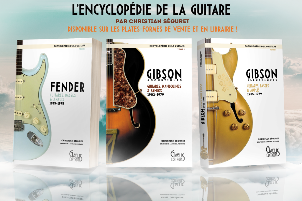 L'Encyclopédie de la guitare-Christian Séguret-Gaelis Editions