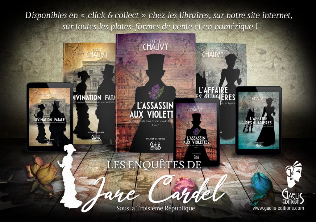 Les Enquêtes de Jane Cardel-Irène Chauvy-Gaelis Editions
