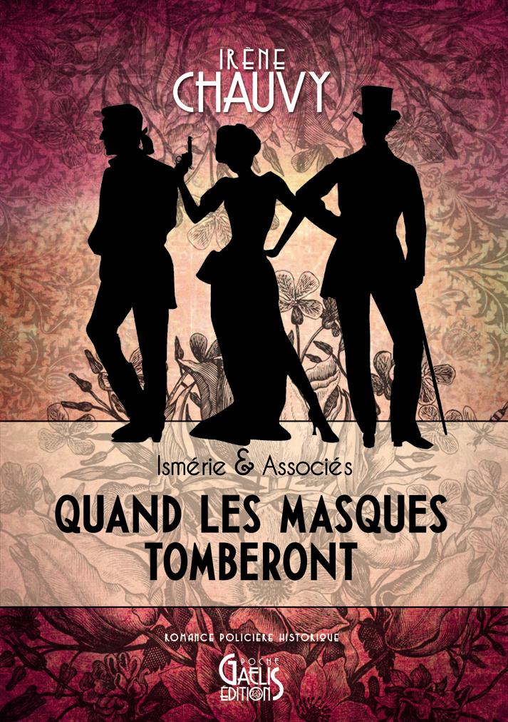 Quand Les Masques tomberont-Imérie & Associés-Irène Chauvy-Gaelis Editions