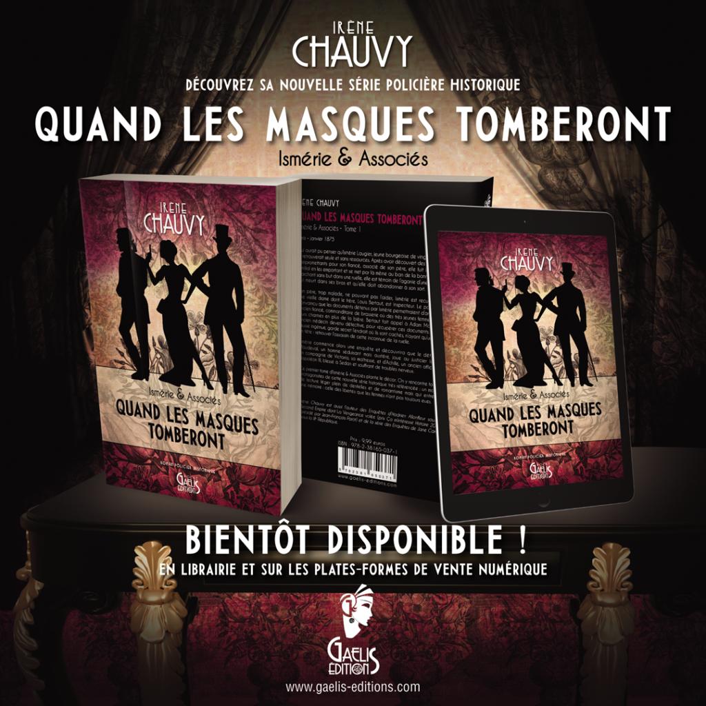 Quand les Masques tomberont-Irène Chauvy-Ismérie et Associés-Gaelis Editions