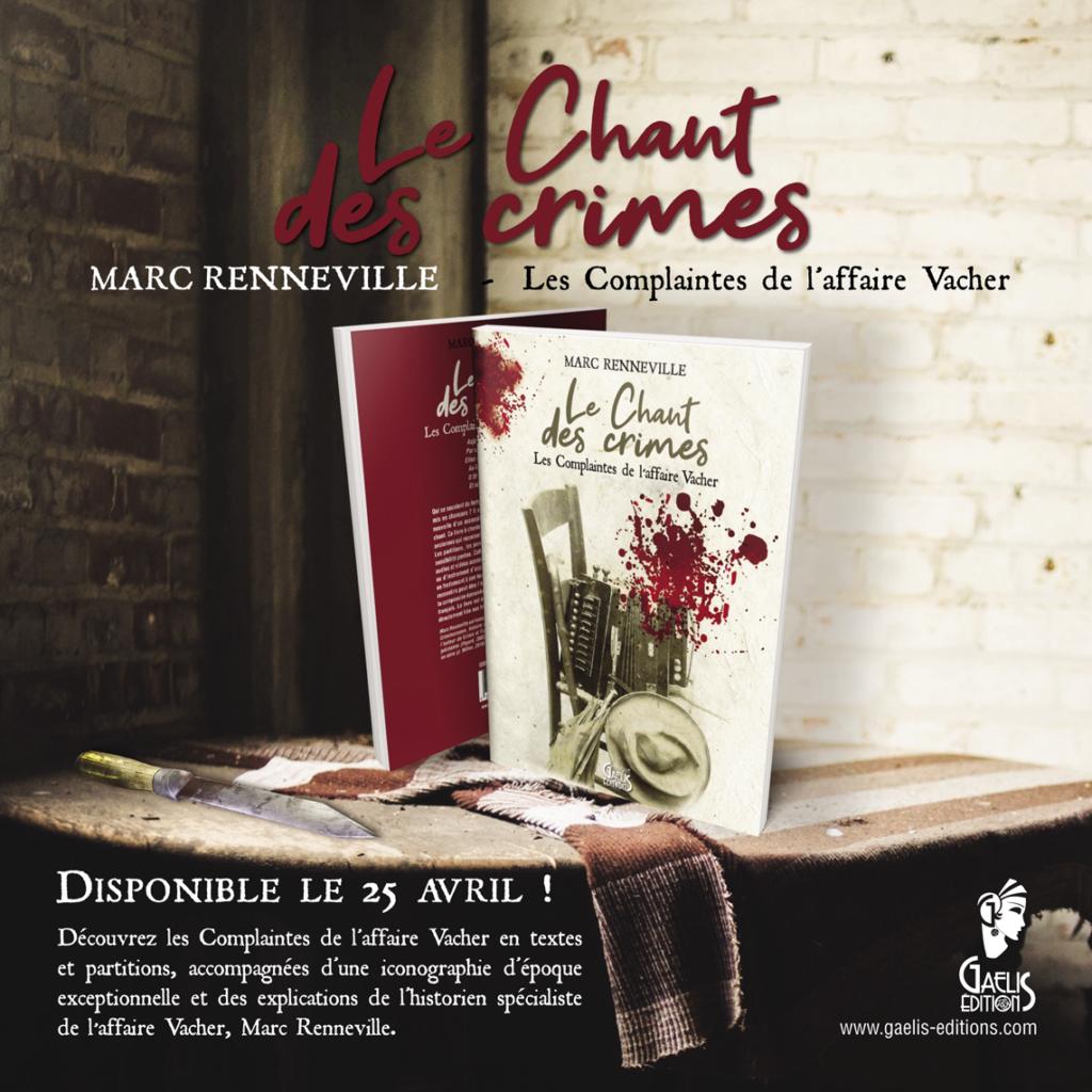 Le Chant des crimes-Les Complaintes de Vacher-Marc Renneville-Gaelis Editions-Collection Musique